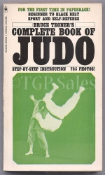 Bruce Tegner's Complete Book of Judo 1967 - step-by-step instructions