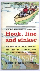 Hook, Line and Sinker - A Wealth of Fishing Information - Vintage fishing booklet c. 1955