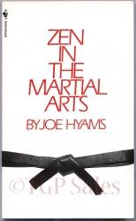 Zen in the Martial Arts by Joe Hyams ISBN 0-553-27559-3