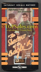 The Shadow of the Eagle (1932) - Saturday Serials Matinee -  used VHS - Rhino Home Video RNVD 2415