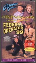 Federal Operator 99 (1945) - Republic Pictures serial -  used VHS - Republic Pictures ISBN: 0-7820-0161-0